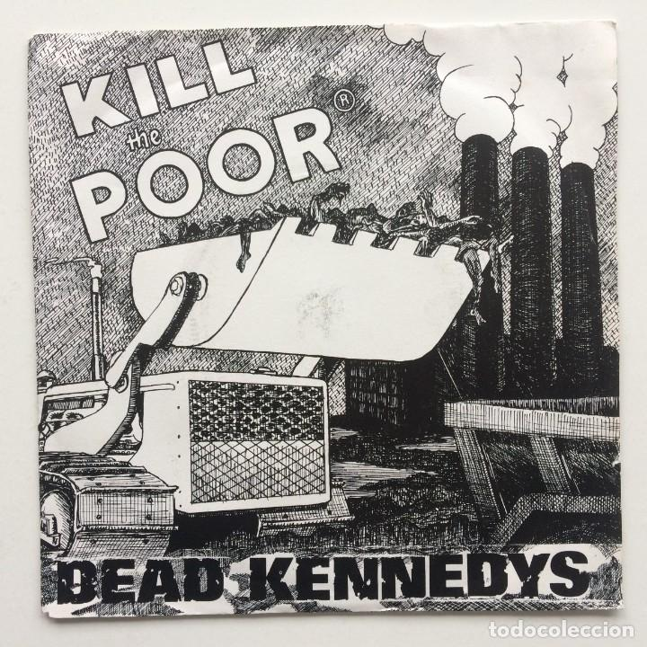 DEAD KENNEDYS – KILL THE POOR / IN-SIGHT UK,1980 (Música - Discos - Singles Vinilo - Punk - Hard Core)