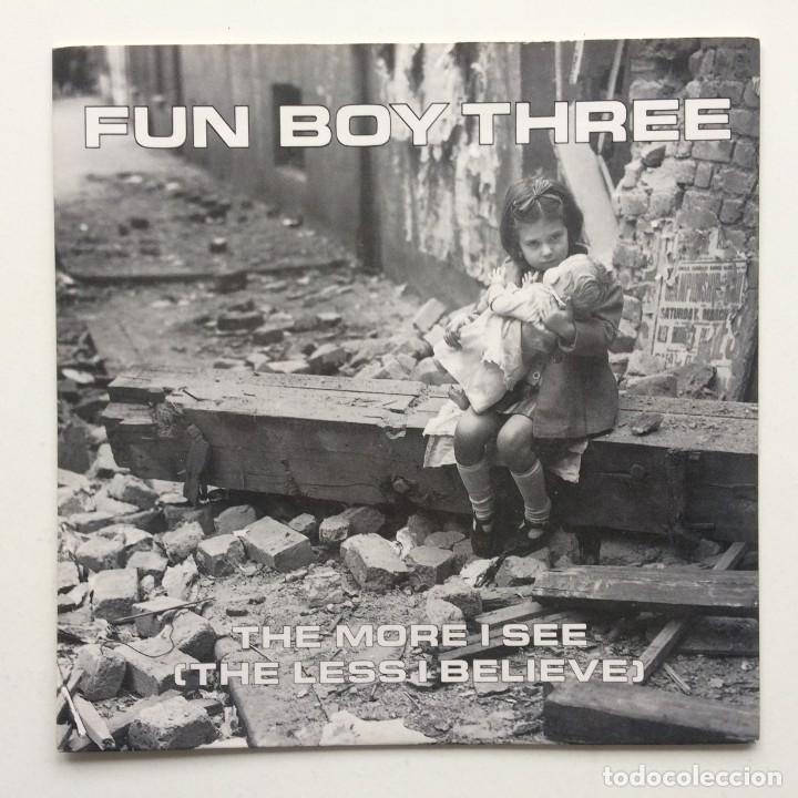 FUN BOY THREE – THE MORE I SEE (THE LESS I BELIEVE) / ? UK,1982 (Música - Discos - Singles Vinilo - Reggae - Ska)
