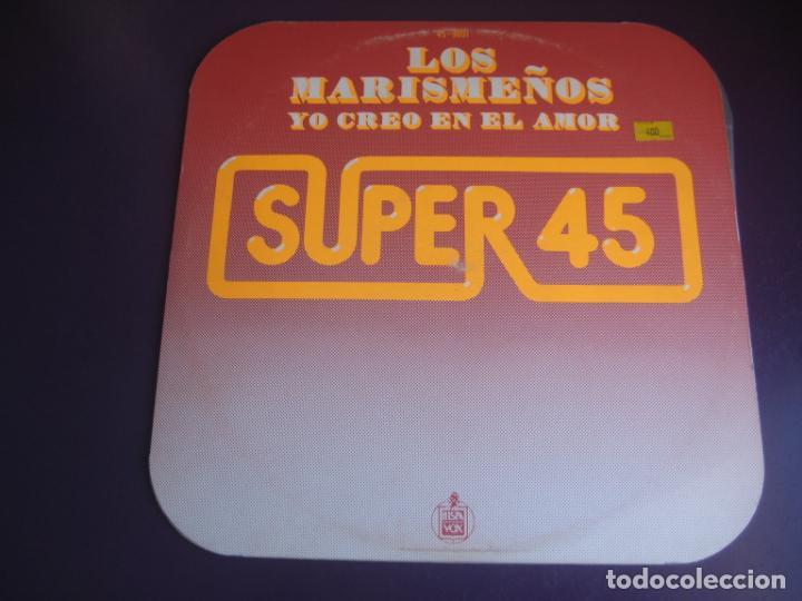 LOS MARISMEÑOS - YO CREO EN EL AMOR - MAXI HISPAVOX 1978 - RUMBAS DISCO - EDDY GUERIN - TRABUCCHELLI (Música - Discos de Vinilo - Maxi Singles - Flamenco, Canción española y Cuplé)