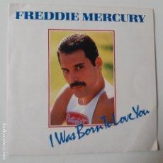 Discos de vinilo: FREDDIE MERCURY- I WAS BORN TO LOVE YOU - SPAIN SINGLE 1985- QUEEN - VINILO COMO NUEVO.. Lote 230382535