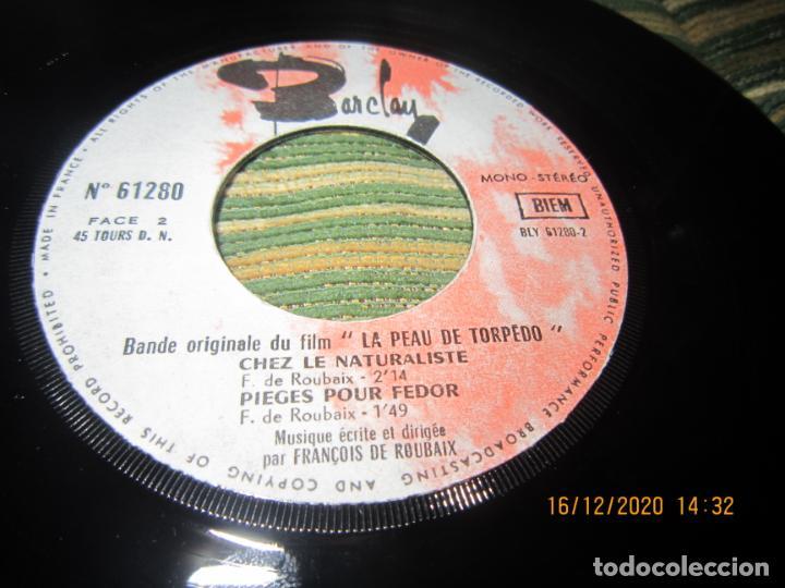 Discos de vinilo: LA PEAU DE TORPEDO EP - B.S.O. - ORIGINAL FRANCES - PROMOCIONAL - BARCLAY 1970 - STEREO - - Foto 7 - 230390065