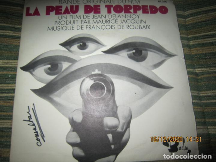 LA PEAU DE TORPEDO EP - B.S.O. - ORIGINAL FRANCES - PROMOCIONAL - BARCLAY 1970 - STEREO - (Música - Discos de Vinilo - EPs - Bandas Sonoras y Actores)
