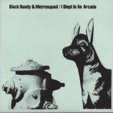 "Discos de vinilo: BLACK RANDY & METROSQUAD – I SLEPT IN AN ARCADE- 7"", 45 RPM, SINGLE, REISSUE REEDICION PUNK 1979. Lote 230397650"