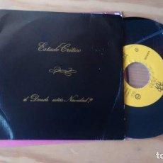 Discos de vinilo: SINGLE (VINILO) DE ESTADO CRITICO AÑOS 80. Lote 230437055