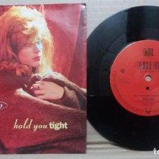 Discos de vinilo: TARA KEMP / HOLD YOU TIGHT / SINGLE 7 INCH. Lote 230468985
