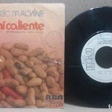 Discos de vinilo: ELECTRIC MACHINE / MANI CALIENTE / SINGLE 7 INCH. Lote 230540030
