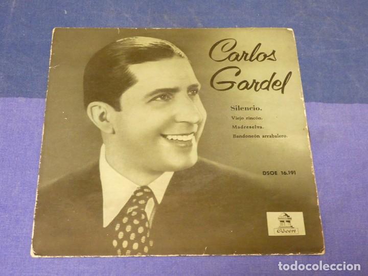 EXPROBS3 DISCO 7 PULGADAS ESTADO CORRECTO CARLOS GARDEL SILENCIO (Música - Discos - LP Vinilo - Pop - Rock - Internacional de los 70)