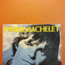 Disques de vinyle: SINGLE. PIERRE BACHELET. LES CORONS. Lote 230544600