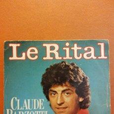 Disques de vinyle: SINGLE. LE RITAL. CLAUDE BARZOTTI. DEESSE. Lote 230546190