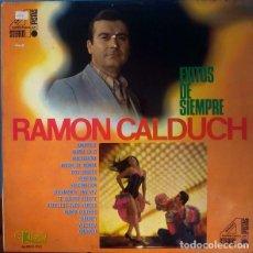 Discos de vinilo: RAMON CALDUCH - EXITOS DE SIEMPRE - LP EKIPO 1968. Lote 230547870