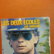 Disques de vinyle: SINGLE. LES DEUX ÉCOLES. LOS ANGELIEN. MICHEL SARDOU. Lote 230548110