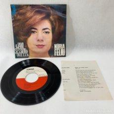 Discos de vinilo: SINGLE NURIA FELIU -- 1966 -- JAM SESSION --. Lote 230582505