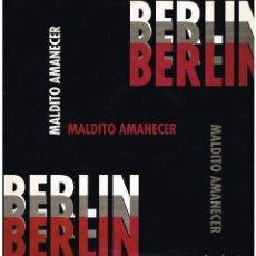 Discos de vinilo: BERLIN - MALDITO AMANECER - MAXI SINGLE 1994. Lote 230616240