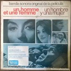 Discos de vinilo: NICOLE COISILLE & PIERRE BAROUH. UN HOMME ET UNE FEMME BSO/ MÁS FUERTE QUE NOSOTROS/ A NUESTRA SOMBR. Lote 230628205