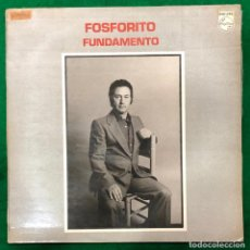 Discos de vinilo: FOSFORITO - FUNDAMENTO / LP PHILIPS DE 1980 RF-8937. Lote 230659570