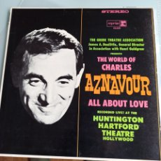 Discos de vinilo: CHARLES AZNAVOUR - THE WORLD OF CHARLES AZNAVOUR ALL ABOUT LOVE (REPRISE RECORDS - 6193, US, 1966). Lote 230673645