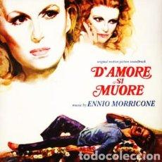 Discos de vinilo: ENNIO MORRICONE–D'AMORE SI MUORE (ORIGINAL MOTION PICTURE SOUNDTRACK. LP VINILO PRECINTADO.. Lote 230681665
