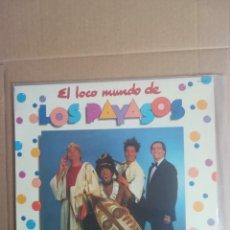 Discos de vinilo: DISCO VINILO LP EL LOCO MUNDO DE LOS PAYASOS GABY MILKI FOFITO 1982. Lote 230696610