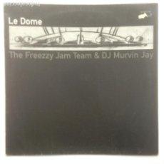 Discos de vinilo: THE FREEZY JAM TEAM & DJ MURVIN JAY - LE DOME - 1998 - SOLO PORTADA. Lote 230708695
