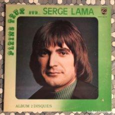 Discos de vinilo: 2XLP RECOPILATORIO SERGE LAMA - PLEINS FEUX SUR.... Lote 230793545