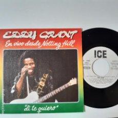 Discos de vinilo: EDDY GRANT- DI QUE TE QUIERO (SAY I LOVE YOU) - SPAIN PROMO SINGLE 1982- VINILO COMO NUEVO.. Lote 230825345