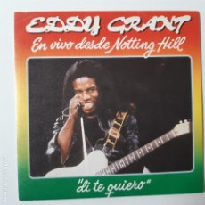 Discos de vinilo: EDDY GRANT- DI QUE TE QUIERO (SAY I LOVE YOU) - SPAIN SINGLE 1982- VINILO COMO NUEVO.. Lote 230827050