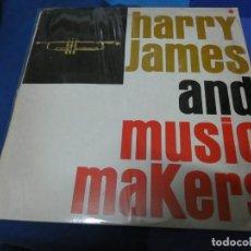 Discos de vinilo: LOTT110D LP JAZZ VINILO MUY BUEN ESTADO ITALIA 70S HARRY JAMES & MUSIC MAKERS. Lote 230831760