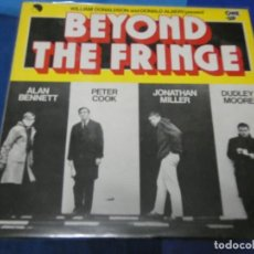 Discos de vinilo: LOTT110D LP JAZZ UK 70S BEYOND THE FRINGE ALAN BENNET DUDLEY MOORE MUY BUEN ESTADO GENERAL. Lote 230842645