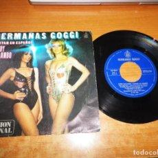 Disques de vinyle: HERMANAS GOGGI ESTOY BAILANDO CANTAN EN ESPAÑOL SINGLE VINILO 1979 CONTIENE 2 TEMAS. Lote 230848010