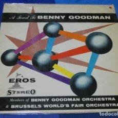 Discos de vinilo: LOTT110B LP JAZZ UK 60S A TOAST TO BENNY GOODMAN EROS RECORDS BUEN ESTADO GENERAL. Lote 230853095