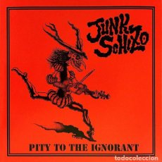 Discos de vinilo: JUNK SCHIZO - PITY TO THE IGNORANT - 7'' [DOOM RECORDS, 1986]. Lote 230897670