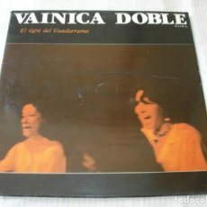 Discos de vinil: EL TIGRE DEL GUADARRAMA / VAINICA DOBLE / LP. Lote 230897820