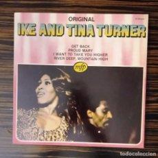 Discos de vinilo: IKE AND TINA TURNER, LP ORIGINAL (GET BACK-PROUD MARY...), EMI ODEÓN, 1982. Lote 230910305