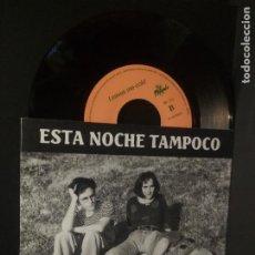 Discos de vinilo: ESTA NOCHE TAMPOCO JOHNY,MI REY/LEAVES ME COLD (FUSIÓN 1990) SINGLE ASTURIAS PEPETO. Lote 230925810