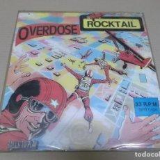 Disques de vinyle: OVERDOSE (MAXI) ROCKTAIL (2 TRACKS) AÑO 1981 – EDICION ITALIA. Lote 230940970