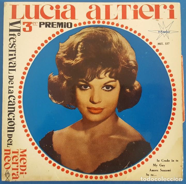 EP / LUCIA ALTIERI / IO CREDO IN TEI / MARFER 1964 (Música - Discos de Vinilo - EPs - Otros Festivales de la Canción)