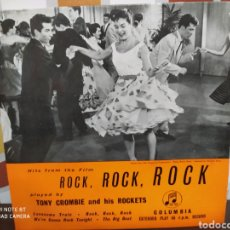 Discos de vinilo: TONY CROMBIE AND HIS ROCKETS‎ - HITS FROM THE FILM ROCK, ROCK, ROCK. EP ORIGINAL 1957 - BUEN ESTADO. Lote 230960155