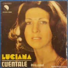 Discos de vinilo: SINGLE / LUCIANA / CUENTALE - OTRA EDAD / EMI 1975. Lote 230962130