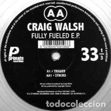Discos de vinilo: CRAIG WALSH - FULLY FUELED E.P. (10 EP, CLE). Lote 230971725