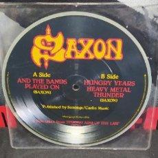 Discos de vinilo: SAXON SINGLE PICTURE DISC BUEN ESTADO. Lote 230989840