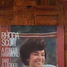 Discos de vinilo: RHODA SCOTT – A L'ORGUE HAMMOND (TAKE A LADDER) LABEL: BARCLAY – 93 072 FORMAT: VINYL, LP, ALBUM +. Lote 231011290