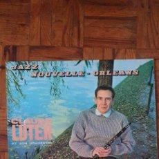 Discos de vinilo: CLAUDE LUTER ET SON ORCHESTRE – JAZZ NOUVELLE-ORLEANS LABEL: MODE DISQUES – MDINT 9 180 FORMAT: LP. Lote 231011575