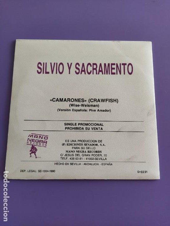 Discos de vinilo: JOYA SG PROMOCIONAL. SILVIO Y SACRAMENTO.CAMARONES.MANO NEGRA 1990.BARRA LIBRE LUZBEL ROCK SEVILLANO - Foto 3 - 231033185