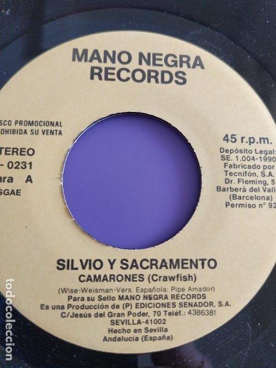 Discos de vinilo: JOYA SG PROMOCIONAL. SILVIO Y SACRAMENTO.CAMARONES.MANO NEGRA 1990.BARRA LIBRE LUZBEL ROCK SEVILLANO - Foto 5 - 231033185