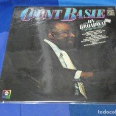 Discos de vinilo: LOTT110B LP JAZZ UK 7AÑOS 80 COUNT BASIE ON BROADWAY UK 70S BUEN ESTADO. Lote 231067485
