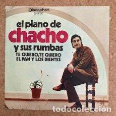 Discos de vinilo: EL PIANO DE CHAHO Y SUS RUMBA - TE QUIERO, TE QUIERO - ELPAN Y LOS DIENTES. Lote 231072015