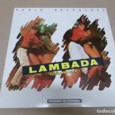 Discos de vinilo: PAOLO SALVATORE (MAXI) LAMBADA (LLORANDO SE FUE) (3 TRACKS) AÑO 1989. Lote 231075895