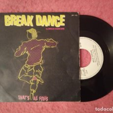 Discos de vinilo: SINGLE BREAK DANCERS - THAT'S ALL FOLKS - SR 102 - SPAIN PRESS PROMO (VG+/NM). Lote 231159665