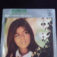 Discos de vinilo: JEANETTE. SOY REBELDE + OYE MAMA, OYE PAPA SINGLE EDITA HISPAVOX DE 1971. Lote 231173495