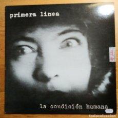"""Discos de vinilo: PRIMERA LINEA: """"LA CONDICIÓN HUMANA """" MAXI-SINGLE VINILO - VINYL 12"""" 1986. Lote 231233745"""